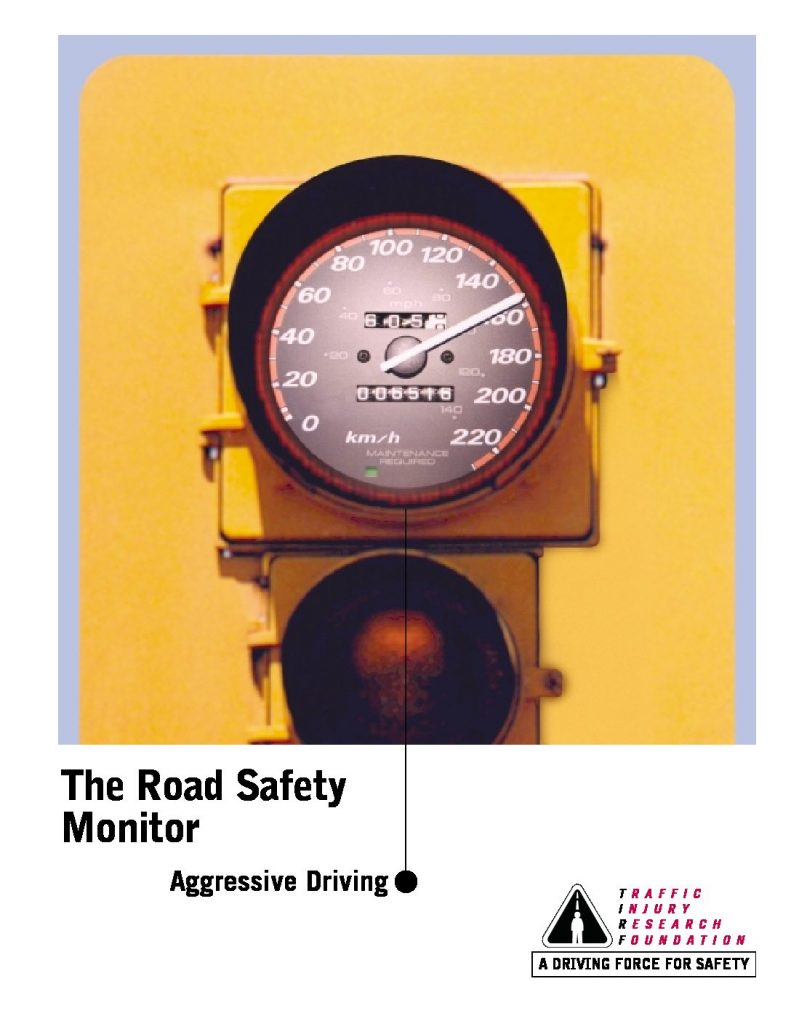 The Road Safety Monitor 2001: Aggressive Driving
