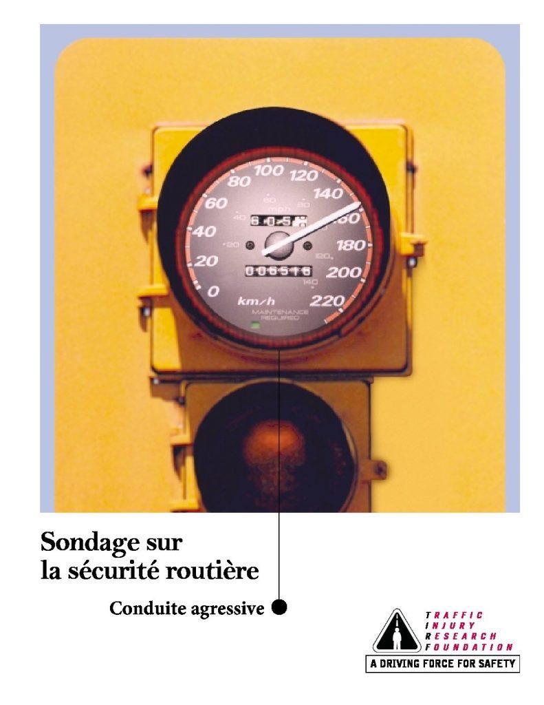 Sondage sur la sécurité routière 2001 : Aggressive Driving
