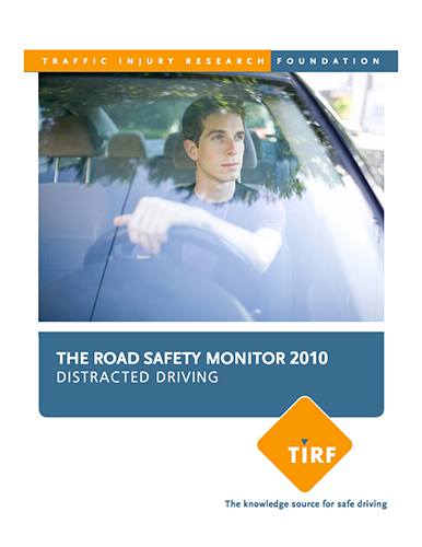 The Road Safety Monitor 2010: Distracted Driving