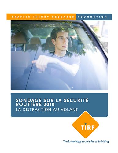 Sondage sur la sécurité routière 2010 : La distraction au volant