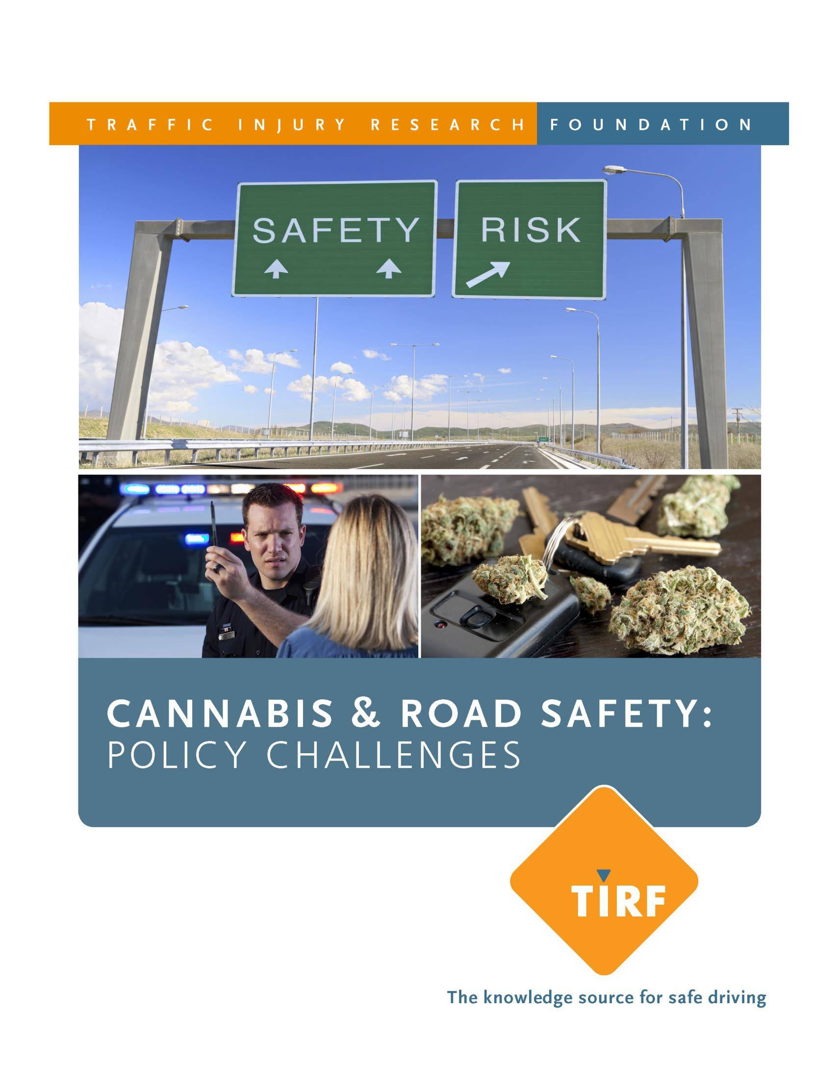 Cannabis & Road Safety: Policy Challenges