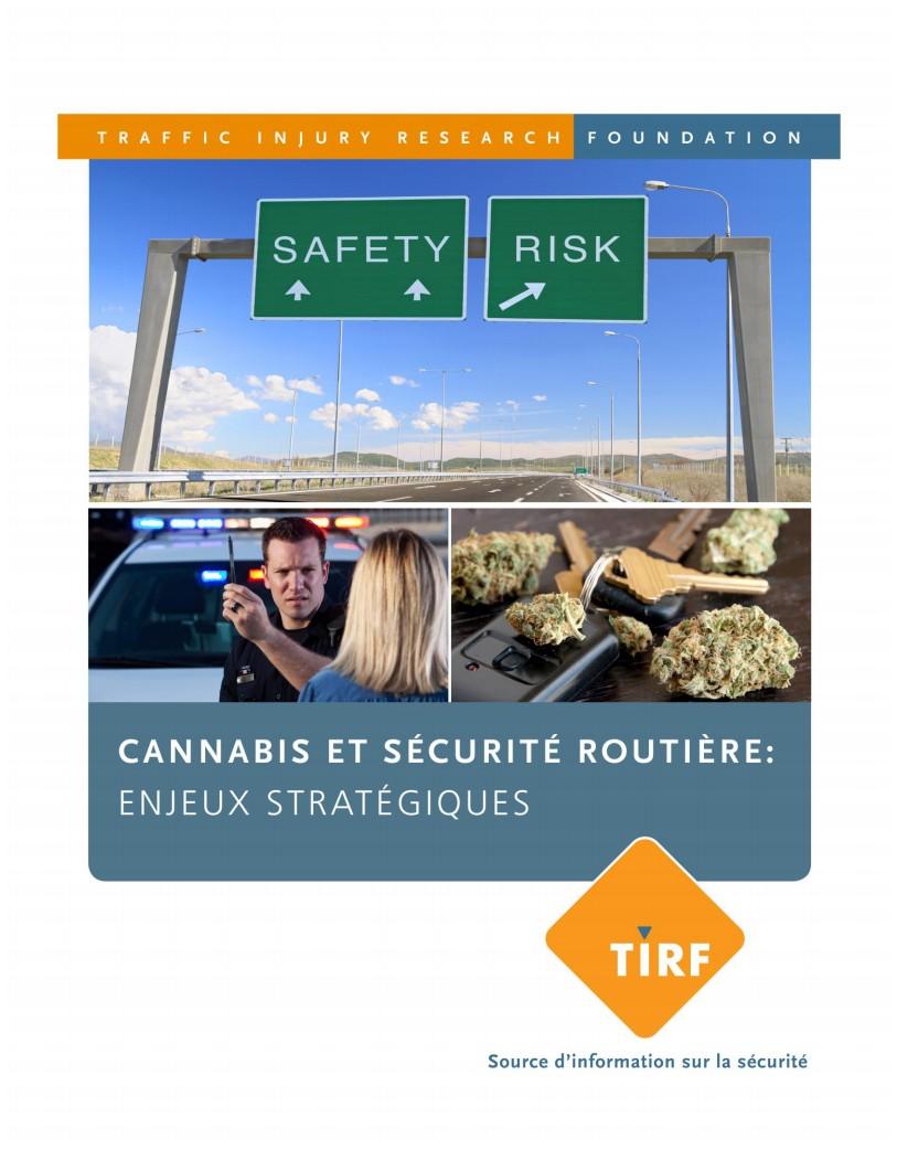 Cannabis et Sécurité Routière: Enjeux Stratégiques