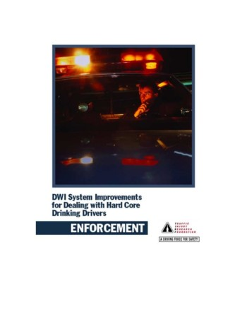 DWI System Improvements for Dealing with Hard Core Drinking Drivers: Enforcement