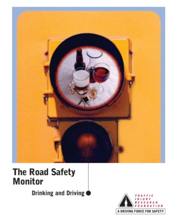 The Road Safety Monitor 2001: Drinking and Driving