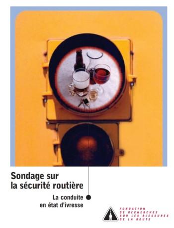 Sondage sur la sécurité routière 2001 : La conduite en état d'ivresse