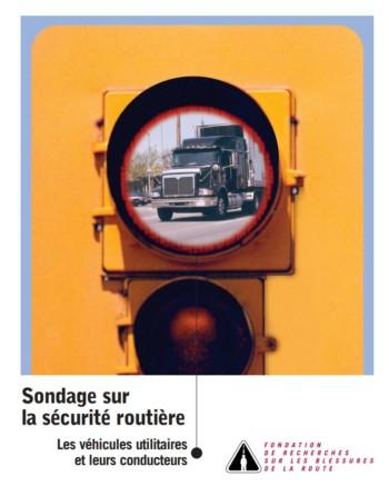 Sondage sur la sécurité routière 2001 : Les véhicules utilitaires et leurs conducteurs