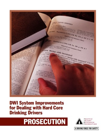 DWI System Improvements for Dealing with Hard Core Drinking Drivers: Prosecution