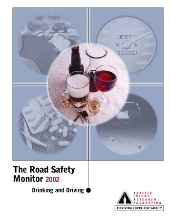 The Road Safety Monitor 2002: Drinking and Driving