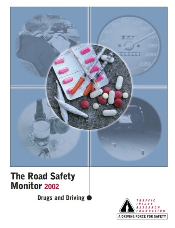 The Road Safety Monitor 2002: Drugs and Driving