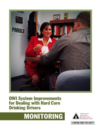 DWI System Improvements for Dealing with Hard Core Drinking Drivers: Monitoring