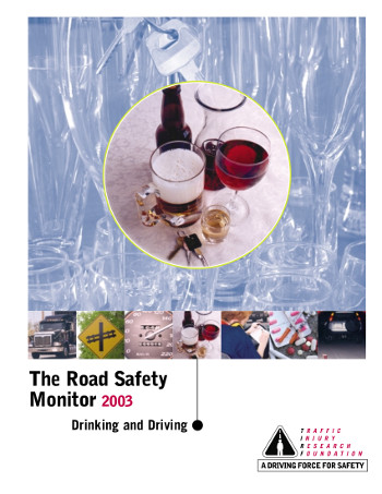 The Road Safety Monitor 2003: Drinking and Driving