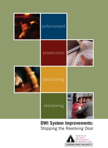 DWI System Improvements: Stopping the Revolving Door
