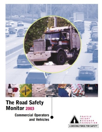 The Road Safety Monitor 2003: Commercial Operators and Vehicles