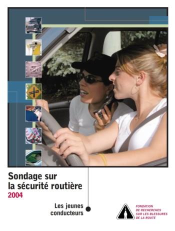 Sondage sur la sécurity routière 2004 : Les jeunes conducteurs