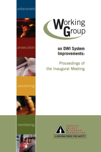 Report: Working Group on DWI System Improvements: Proceedings of the Inaugural Meeting