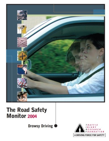 The Road Safety Monitor 2004: Drowsy Driving