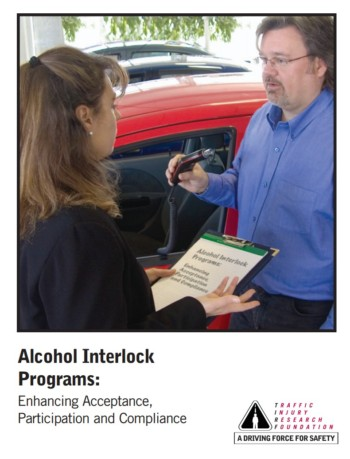 Alcohol Interlock Programs: Enhancing Acceptance, Participation and Compliance