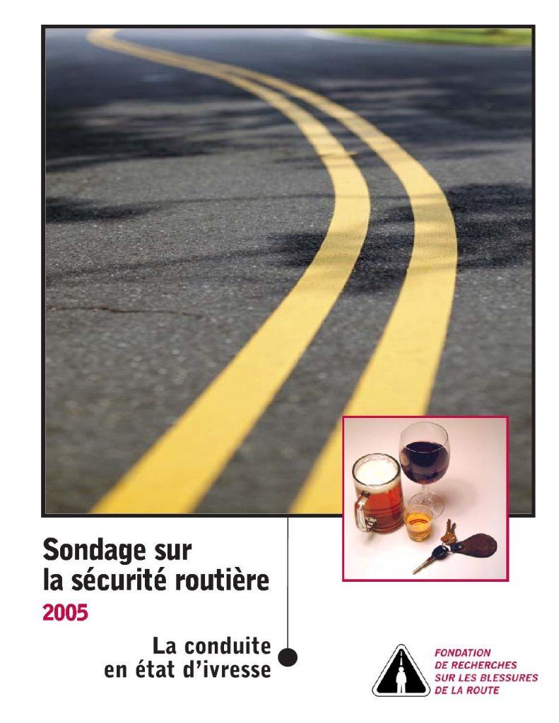 Sondage sur la sécurité routière 2005 : La conduite en état d'ivresse