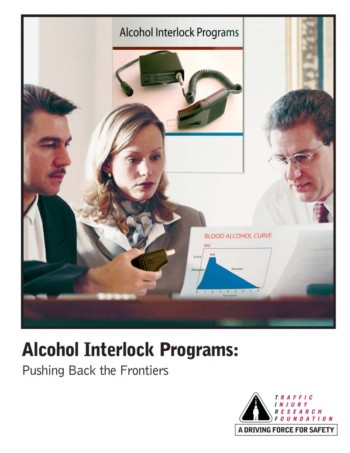 Alcohol Interlock Programs: Pushing Back the Frontiers
