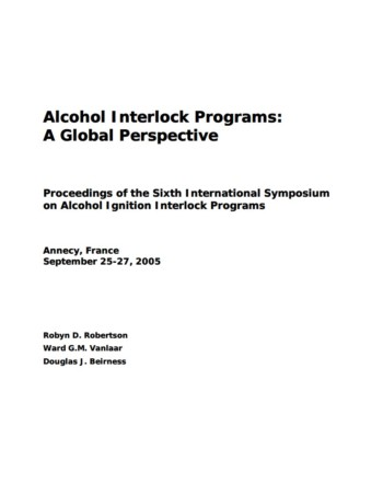 Alcohol Interlock Programs: A Global Perspective – Proceedings of the Sixth International Symposium on Alcohol Ignition Interlock Programs