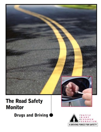 The Road Safety Monitor 2005: Drugs and Driving