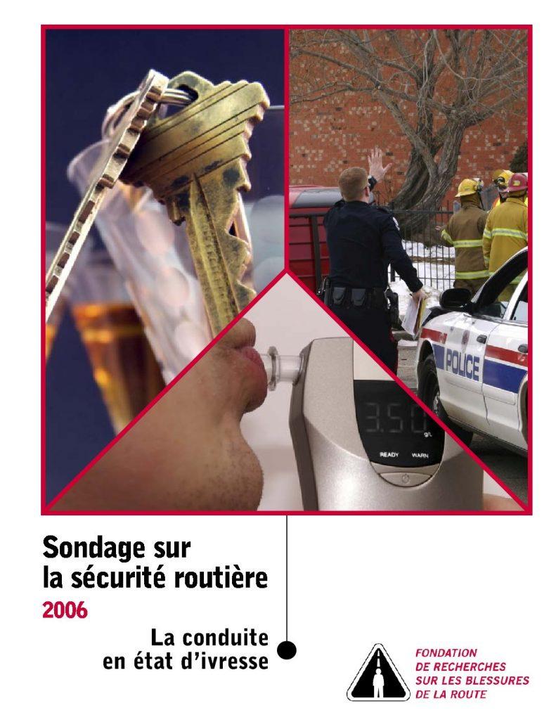 Sondage sur la sécurité routière 2006 : La conduite en état d'ivresse