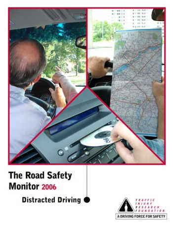 The Road Safety Monitor 2006: Distracted Driving