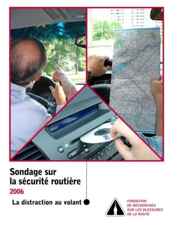 Sondage sur la sécurité routière 2006 : La distraction au volant