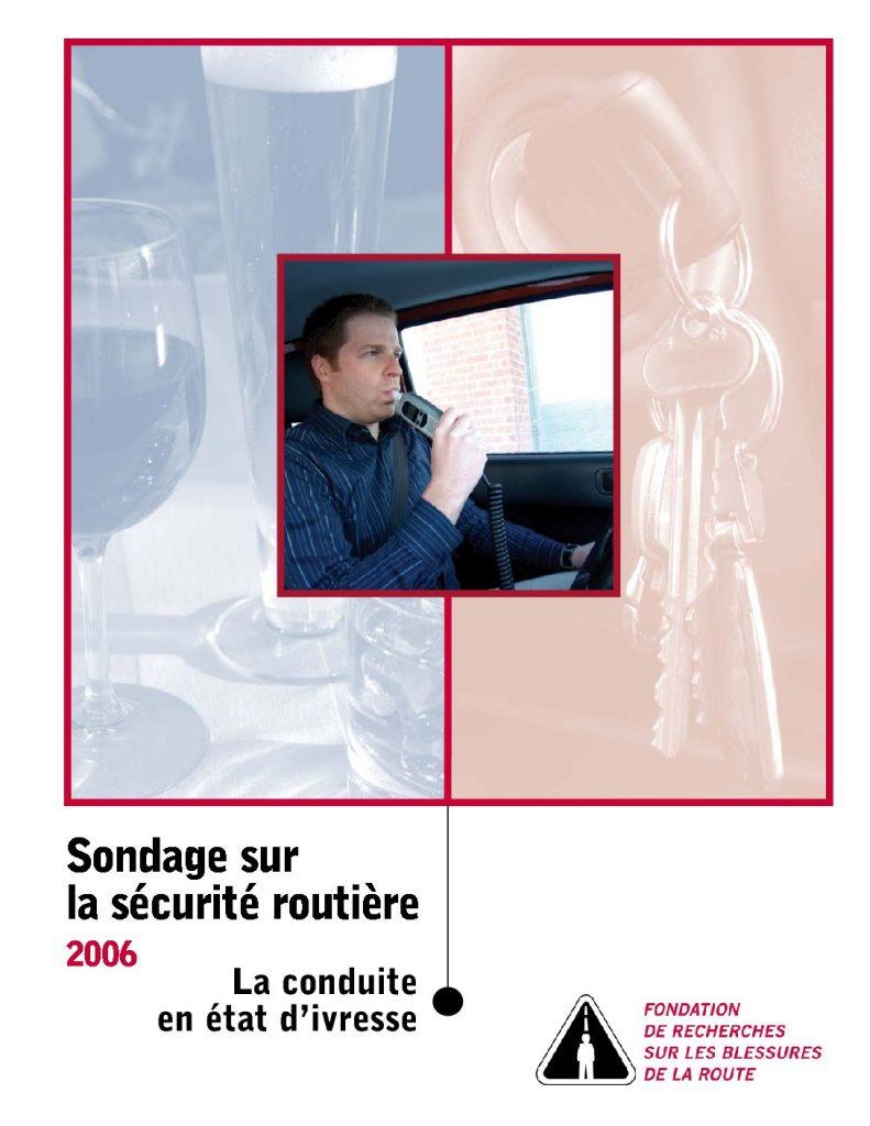 Sondage sur la sécurité routière 2007 : La conduite en état d'ivresse