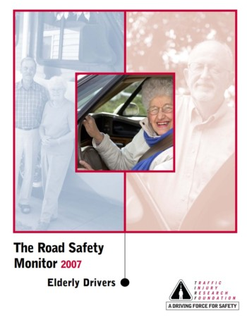 The Road Safety Monitor 2007: Elderly Drivers