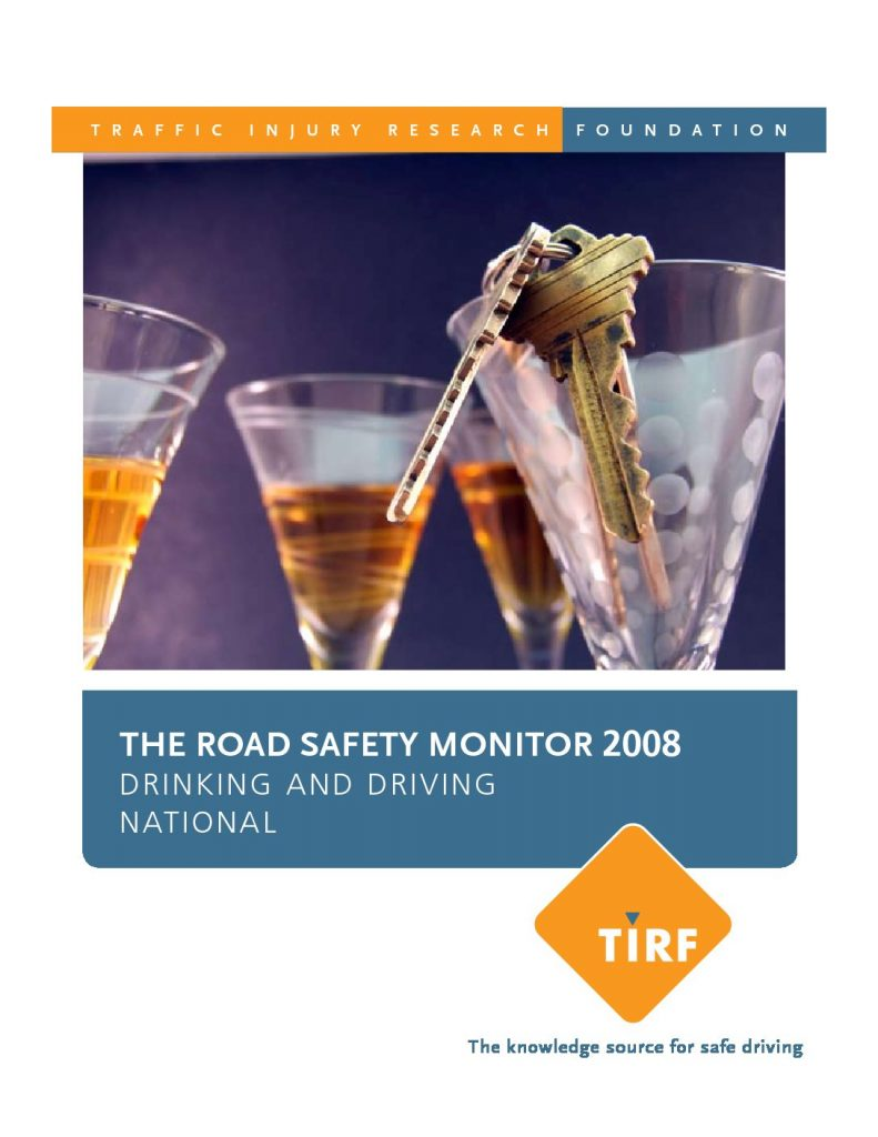 Road Safety Monitor 2008: Drinking and Driving – National