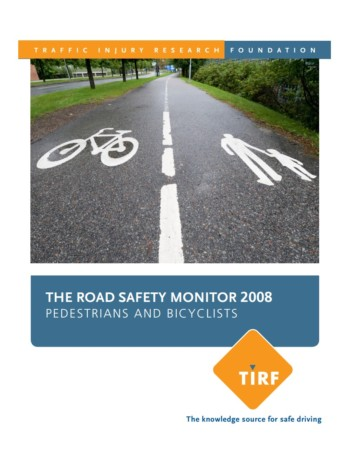 Road Safety Monitor 2008: Pedestrians and Bicyclists