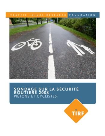 Sondage sur la sécurité routière 2008 : Piétons et cyclistes
