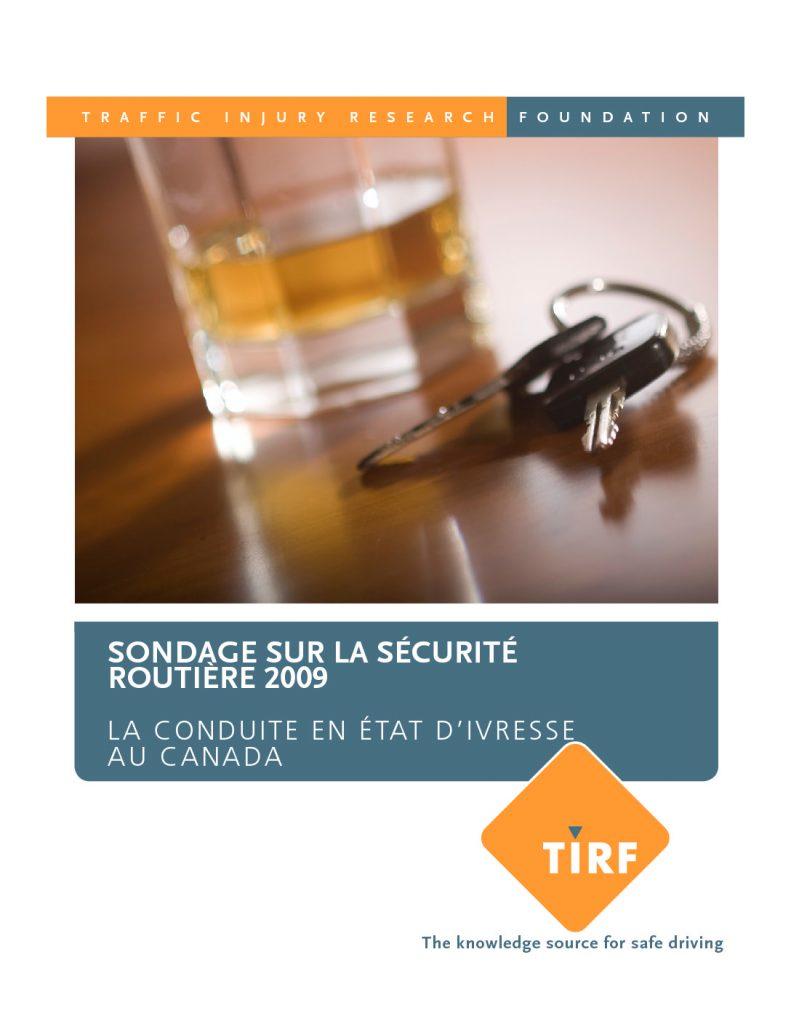 Sondage sur la sécurité routière 2009 : La conduite en état d'ivresse au Canada