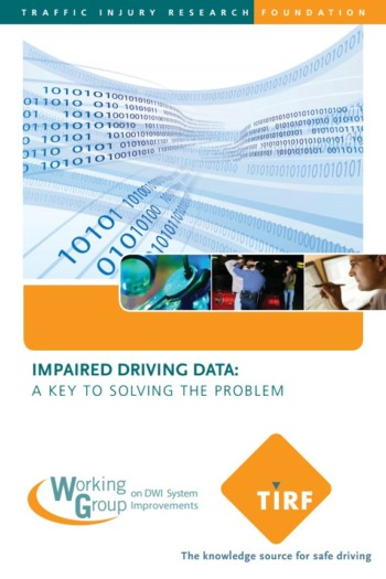Impaired Driving Data: A Key to Solving the Problem