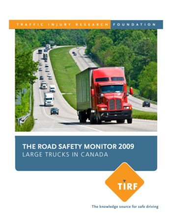 The Road Safety Monitor 2009: Large Trucks in Canada