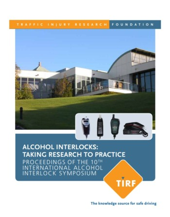 Alcohol Interlocks: Taking Research to Practice – Proceedings of the 10th International Alcohol Interlock Symposium