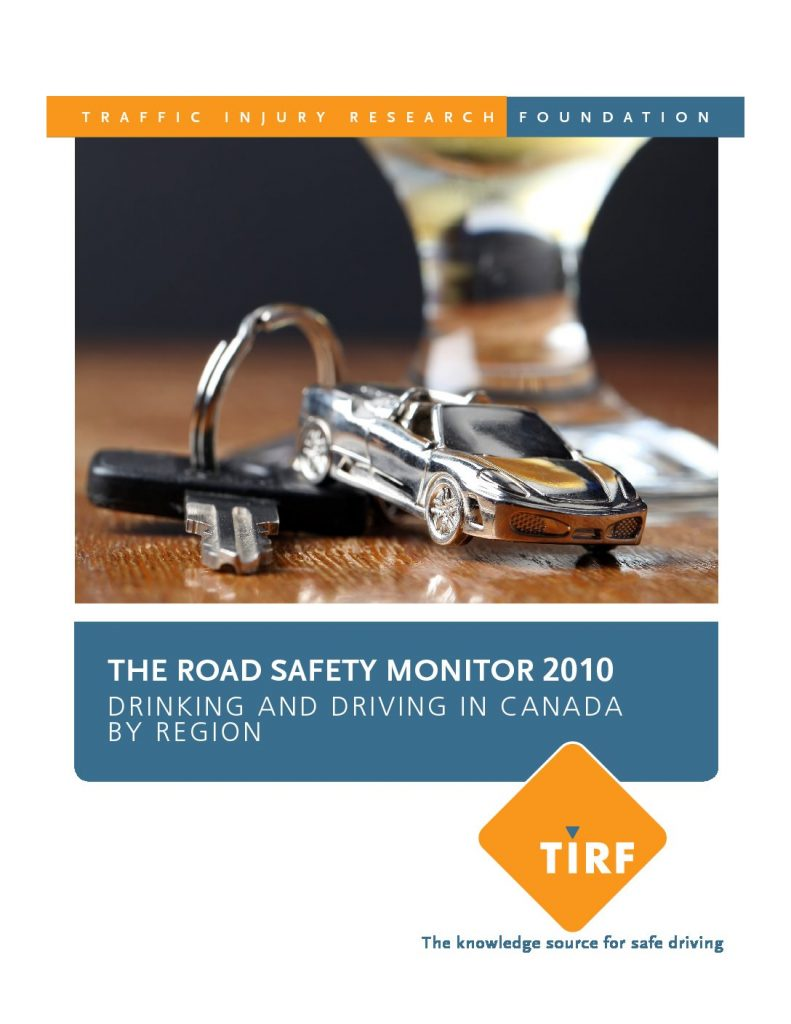 Road Safety Monitor 2010: Drinking and Driving in Canada by Region