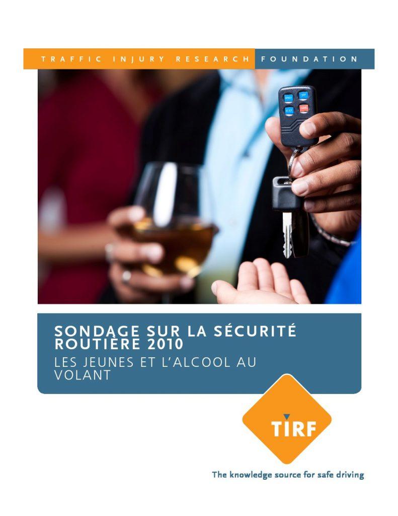 Sondage sur la sécurité routière 2010 : Les jeunes et l'alcool au volant