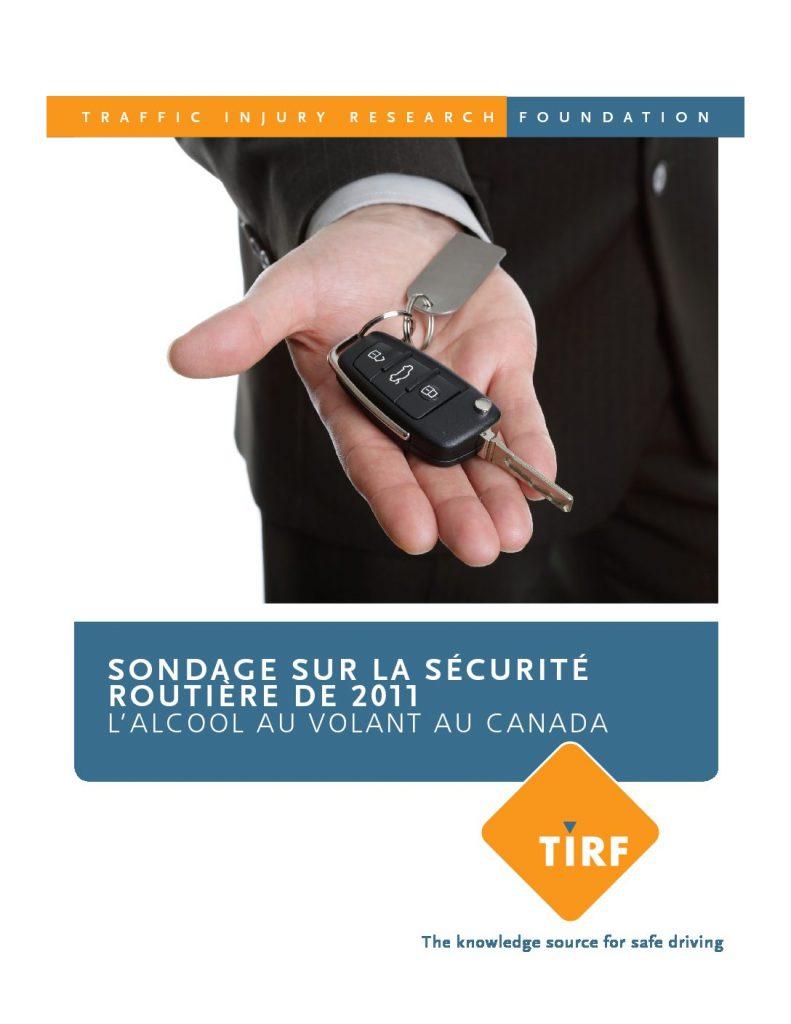 Sondage sur la sécurité routière de 2011 : L'alcool au volant au Canada