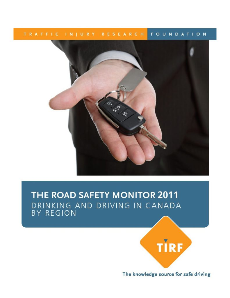 The Road Safety Monitor 2011: Drinking and Driving in Canada by Region