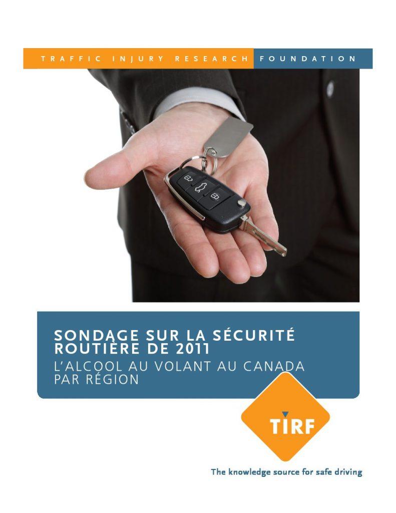 Sondage sur la sécurité routière de 2011 L'alcool au volant au Canada par Région