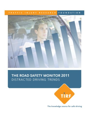 The Road Safety Monitor 2011: Distracted Driving Trends