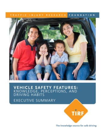 Vehicle Safety Features: Knowledge, Perceptions and Driving Habits – Executive Summary