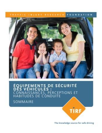 Équipements de sécurité des véhicules : Connaissances, perceptions et habitudes de conduite – Sommaire