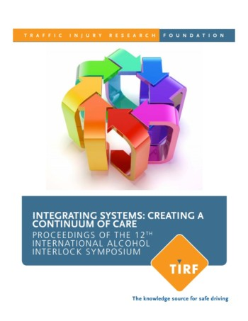 Integrating Systems: Creating a Continuum of Care Proceedings of the 12th International Alcohol Interlock Symposium