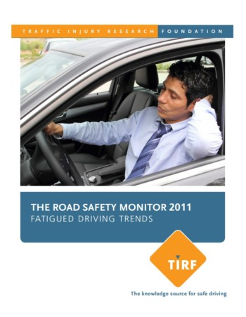 The Road Safety Monitor 2011: Fatigued Driving Trends