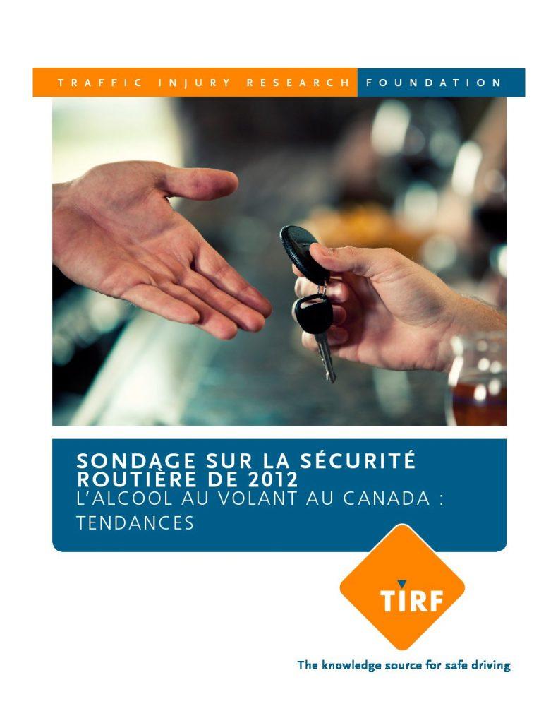 Sondage sur la sécurité routière de 2012: L'alcool au volant au Canada : Tendances
