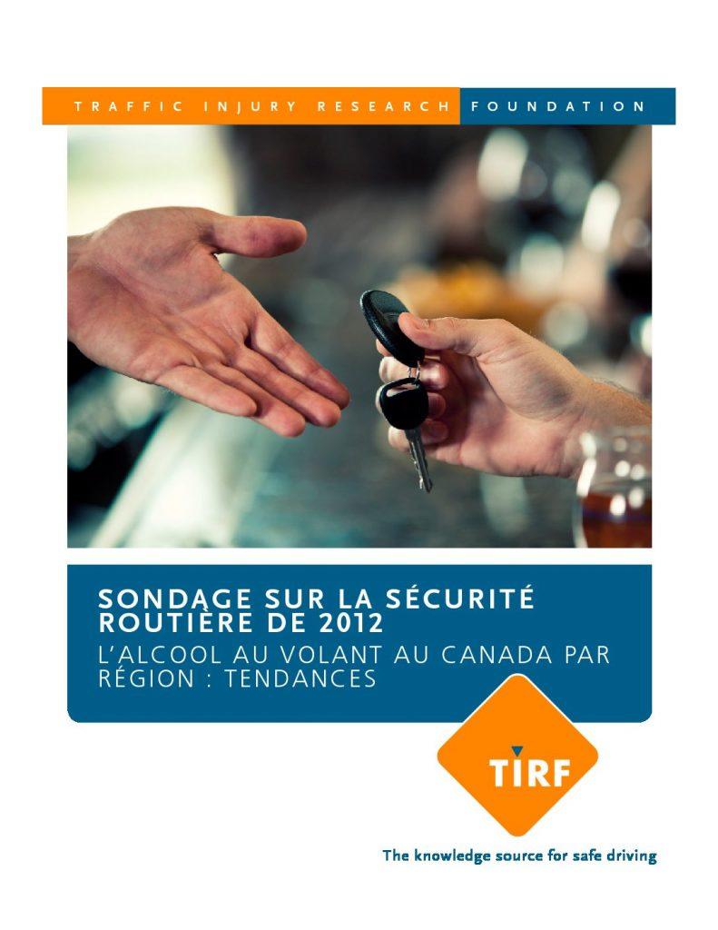 Sondage sur la sécurité routière de 2012 : L'alcool au volant au Canada par Région: Tendances