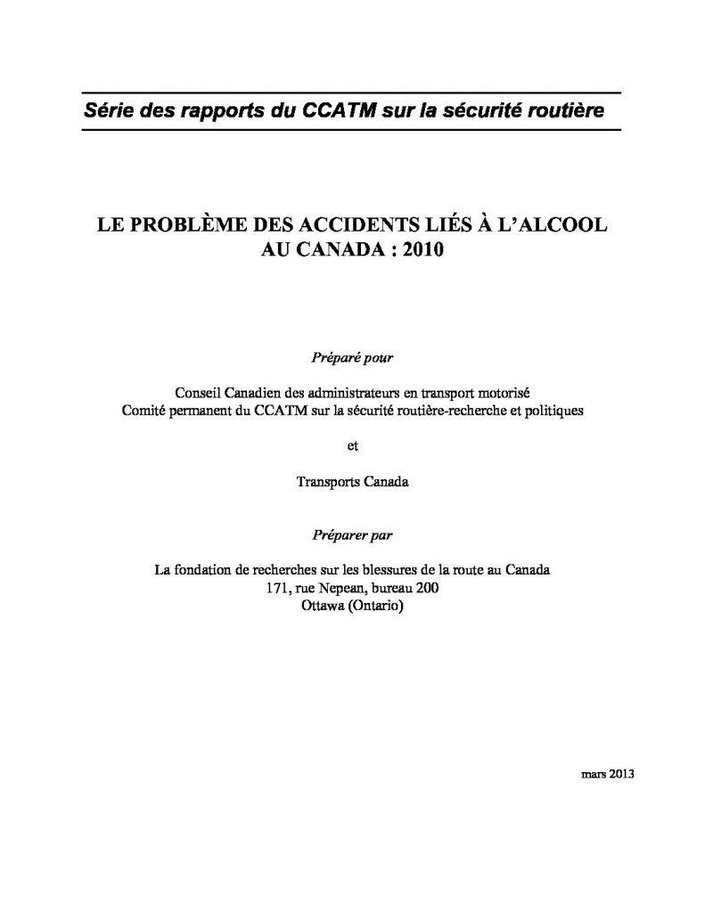 Le problème des accidents liés à l'alcool au Canada : 2010
